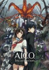 AICO: Инкарнация / A.I.C.O.: Incarnation