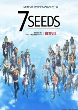 Аниме 7 семян (второй сезон) / Аниме 7 Seeds Second Season